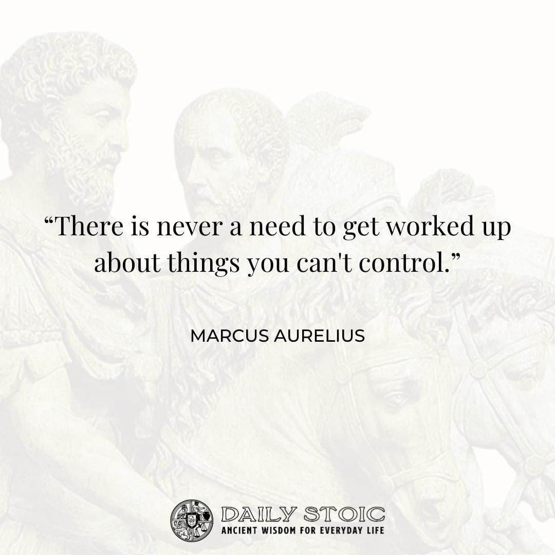 Focus On What You Can Control Stoicism Quotes Deep Thought Quotes Stoic
