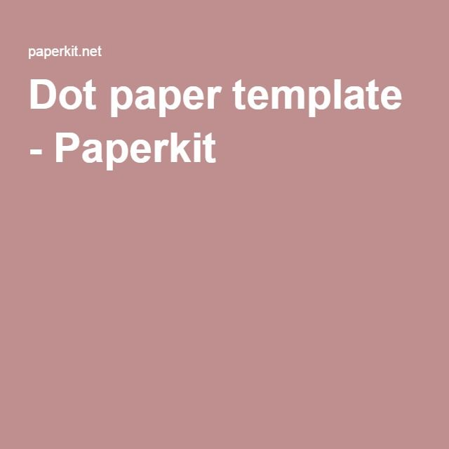 Dot Paper Template - Paperkit | Bullet Journal | Pinterest