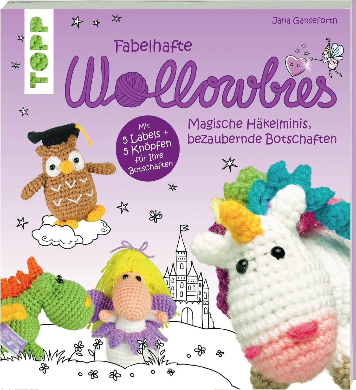 magische Häkelminis  Figuren häkeln//Topp-Bastelbuch//Buch Ganseforth Wollowbies