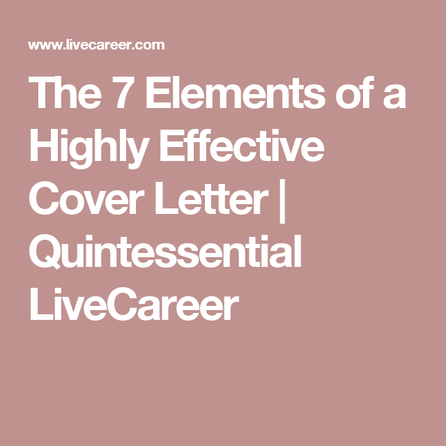 The  Elements Of A Highly Effective Cover Letter  Quintessential
