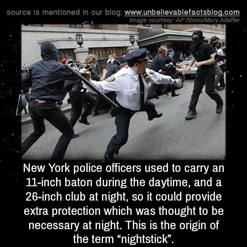 New York Police Officers Used To Carry An 11 Inch Baton During The Daytime And A 26 Inch Club At Night So It Could Unbelievable Facts New York Police Police