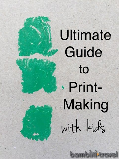 Ultimate Guide to Printmaking with Kids | Bambini Travel