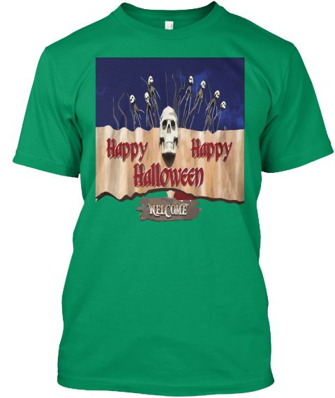 Happy Halloween T Shirt Kelly T-Shirt Front