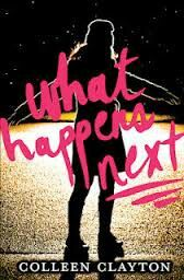What happens next by Collen Clayton. A MUST READ!!