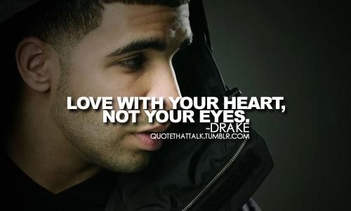 Pin By Brenda Zavala On Quotes Pinterest Drake Quotes