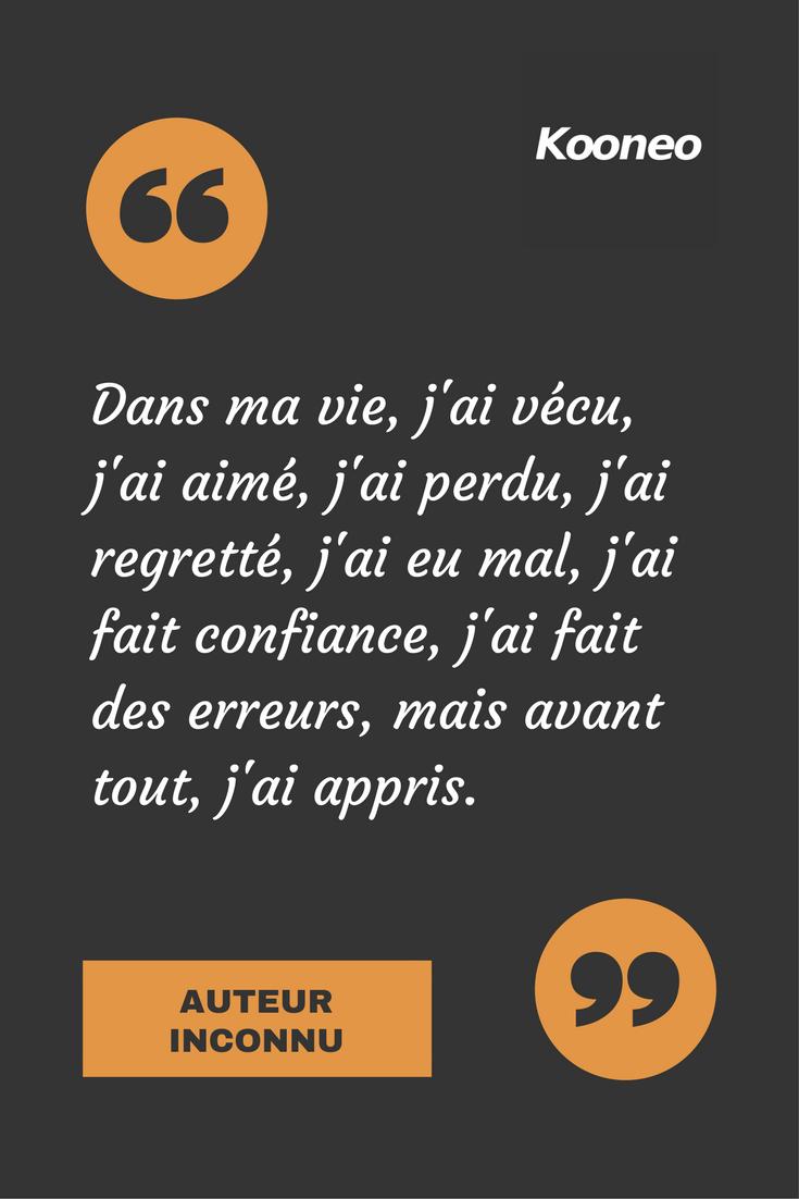 Citations Dans Ma Vie J Ai Vécu J Ai Aimé J Ai Perdu J