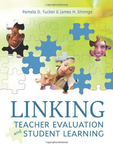 Linking Teacher Evaluation And Student Learning By Pamela