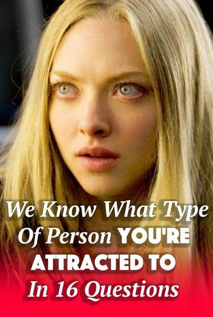 Photo of Quiz: In 16 questions we know what kind of person you are drawn to