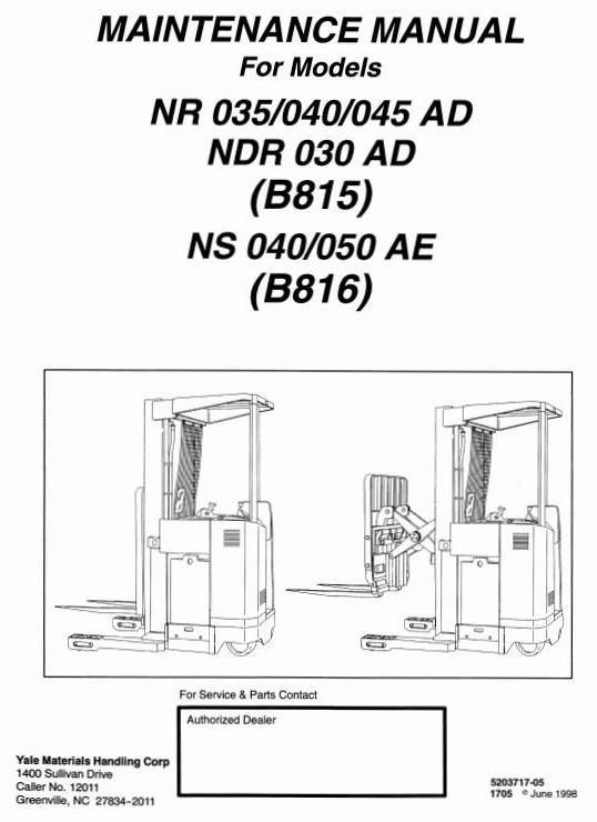 Yale Lift Truck Type B815: NDR 030 AD, NR 035/040/045 AD