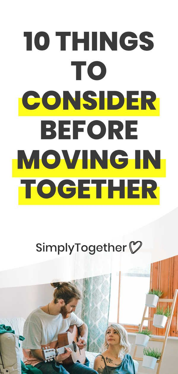 10 Things to Consider Before Moving In Together in 2020