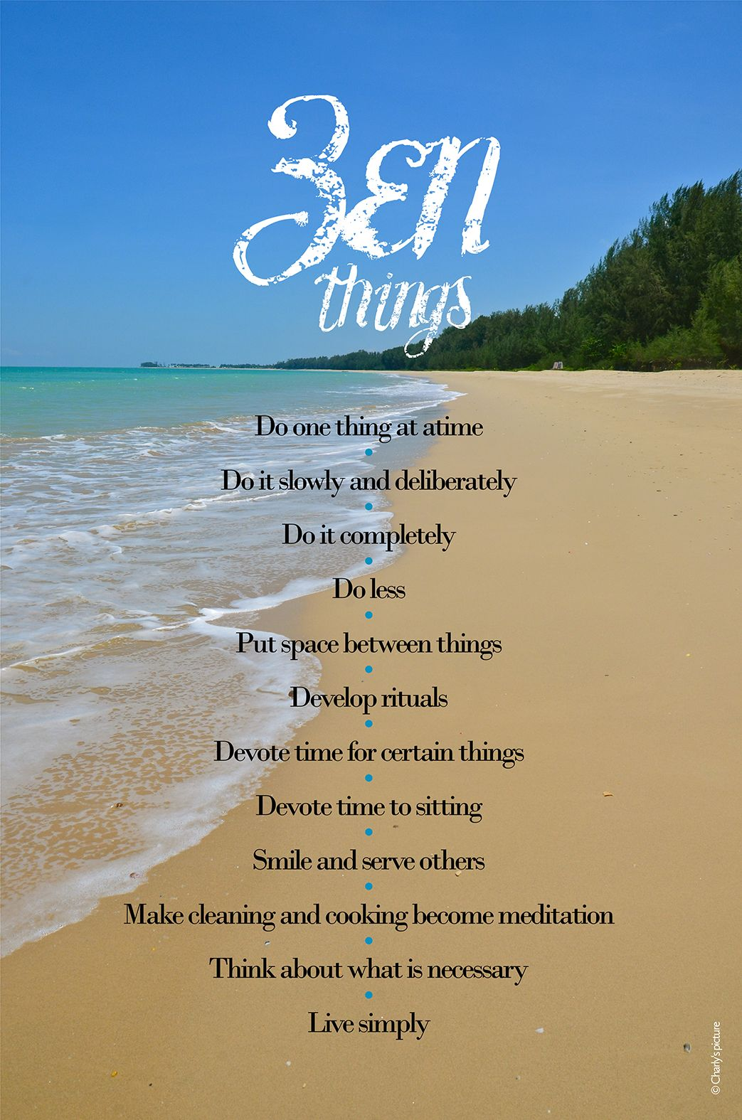 Inspirational zen quotes, a lovely beach in Phuket, Thailand and a deep blue sky. Smile and serve others. Live simply. Nothing more needed!