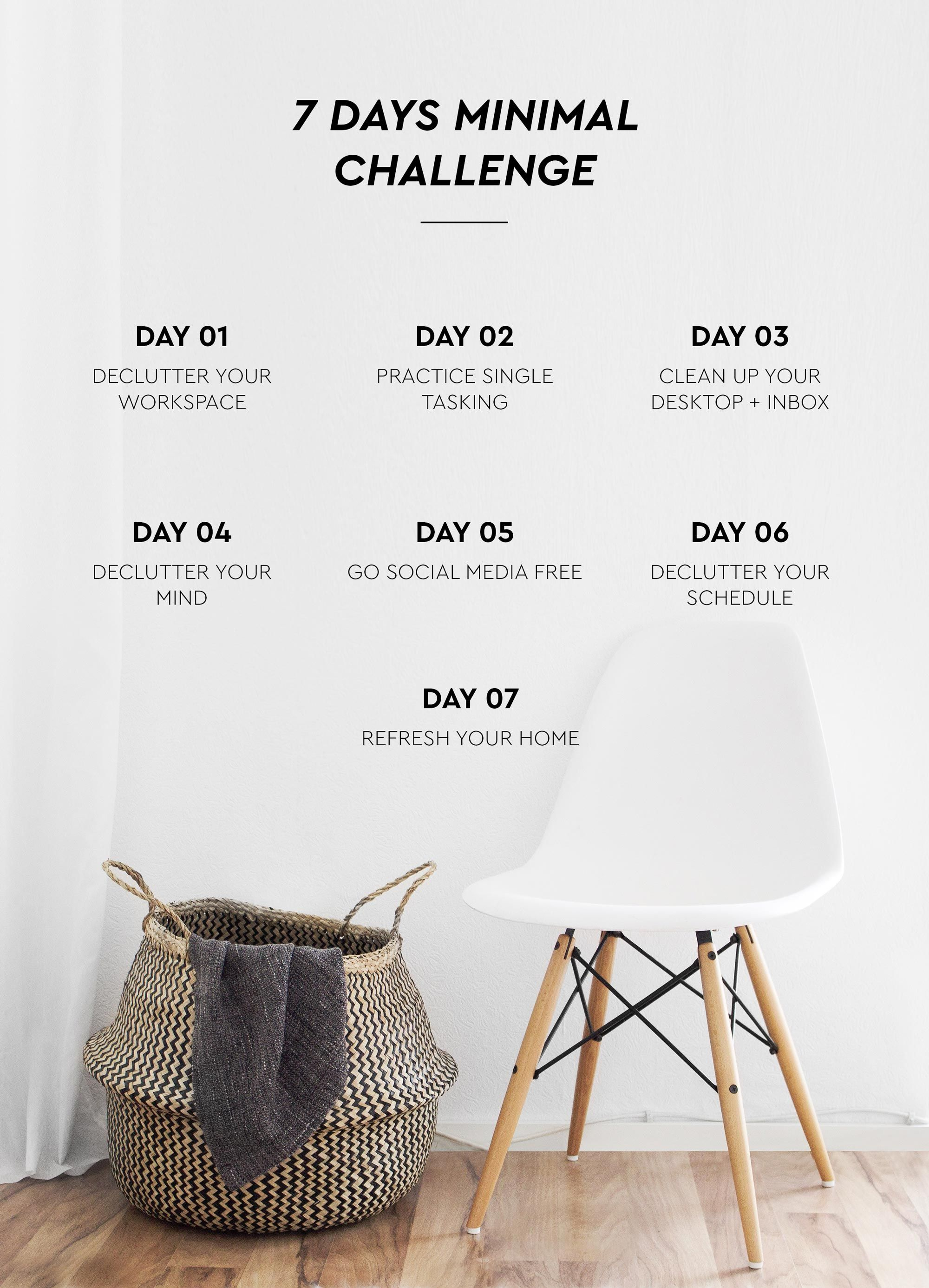 7 Days Minimal Challenge Minimalist Lifestyle Minimalist