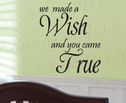 We Made a Wish and You Came True - Girl\'s or Boy\'s Room Kids Baby ...