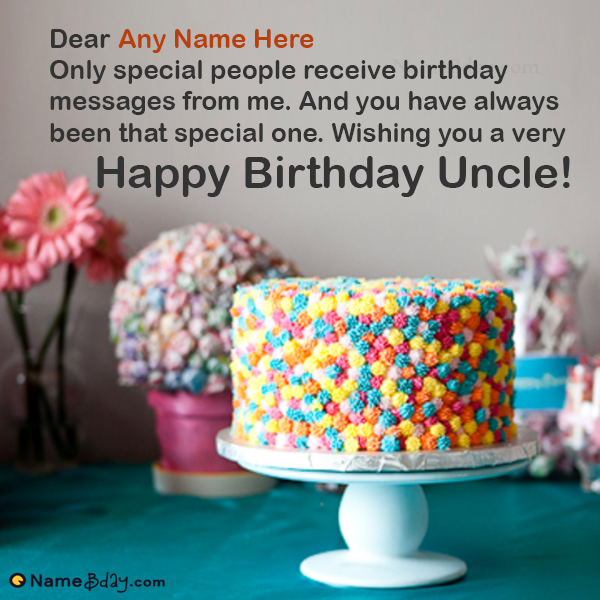 Awesome Birthday Wishes For Uncle With Name Happy Birthday Uncle