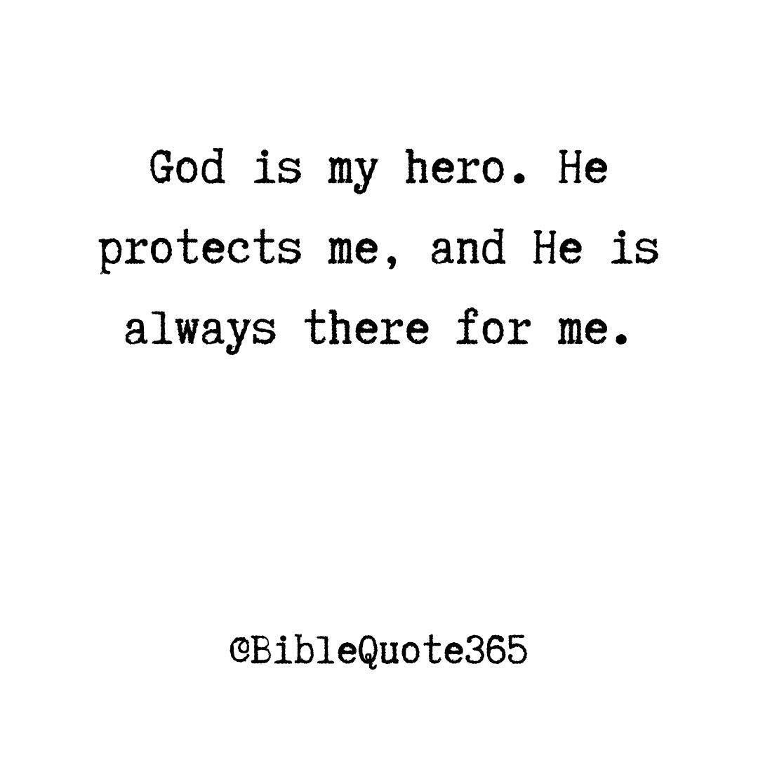 God is my hero BibleQuote365 BibleQuote365 quote