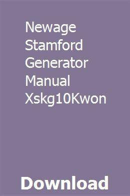 Newage Stamford Generator Manual Xskg10Kwon | orinjoper ... on