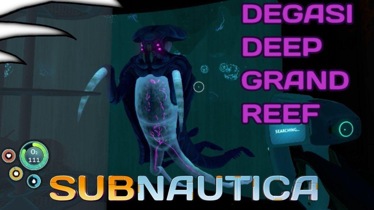 Subnautica | Part 17 | Degasi Deep Grand Reef | Cuttlefish Update