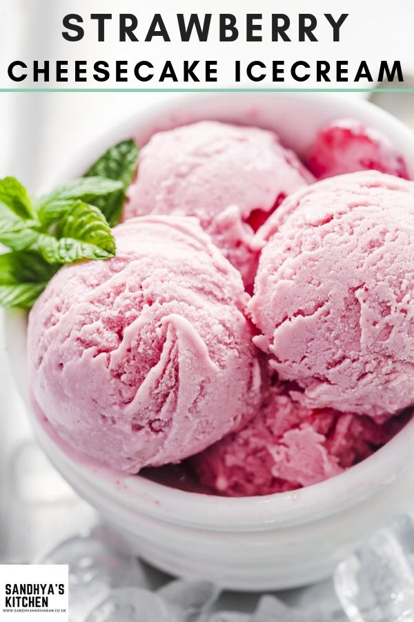 STRAWBERRY CHEESECAKE ICE CREAM #cheesecakeicecream