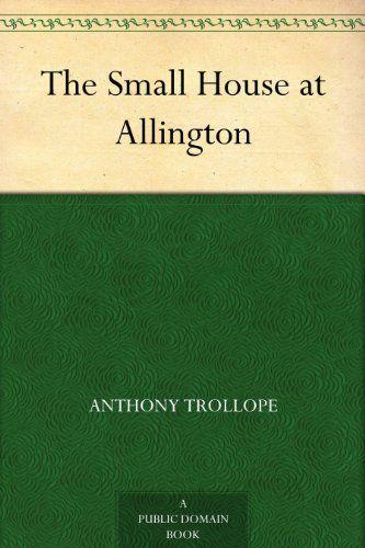 The Small House At Allington Book Challenge Romantic Adventures Ebooks