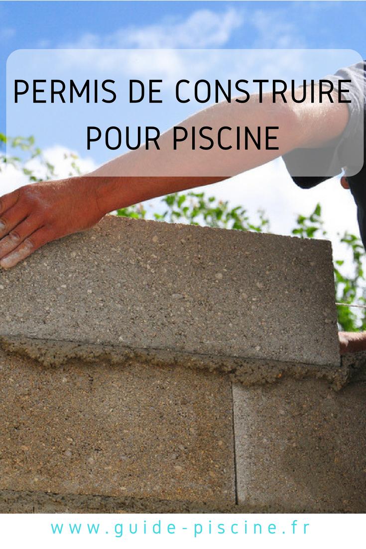 Faut Il Un Permis De Construire Pour Une Piscine Construire Sa