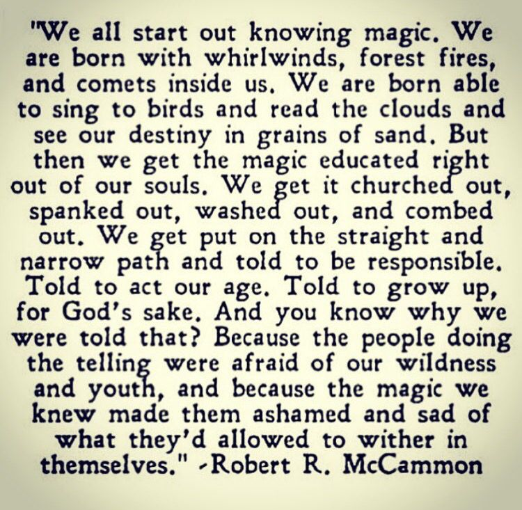 Magical Love Quotes: We All Start Out Knowing Magic... #quotes