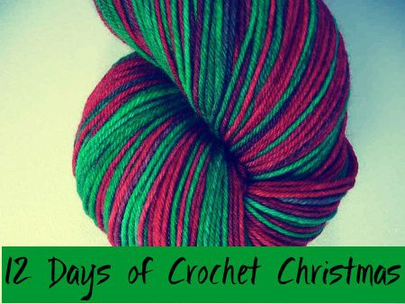 Get Ready! It's Almost Time for the Big 12 Days of Christmas Crochet Giveaway!