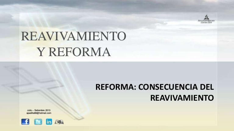 """Power Point: """"Reforma: consecuencia del reavivamiento"""". Descarga aqui: http://gramadal.wordpress.com/  #LES"""