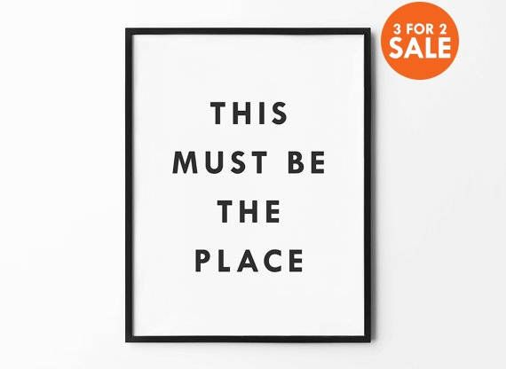 This must be the place movie quote print wall art minimalist decor black and white typography art typography art minimalist and white prints