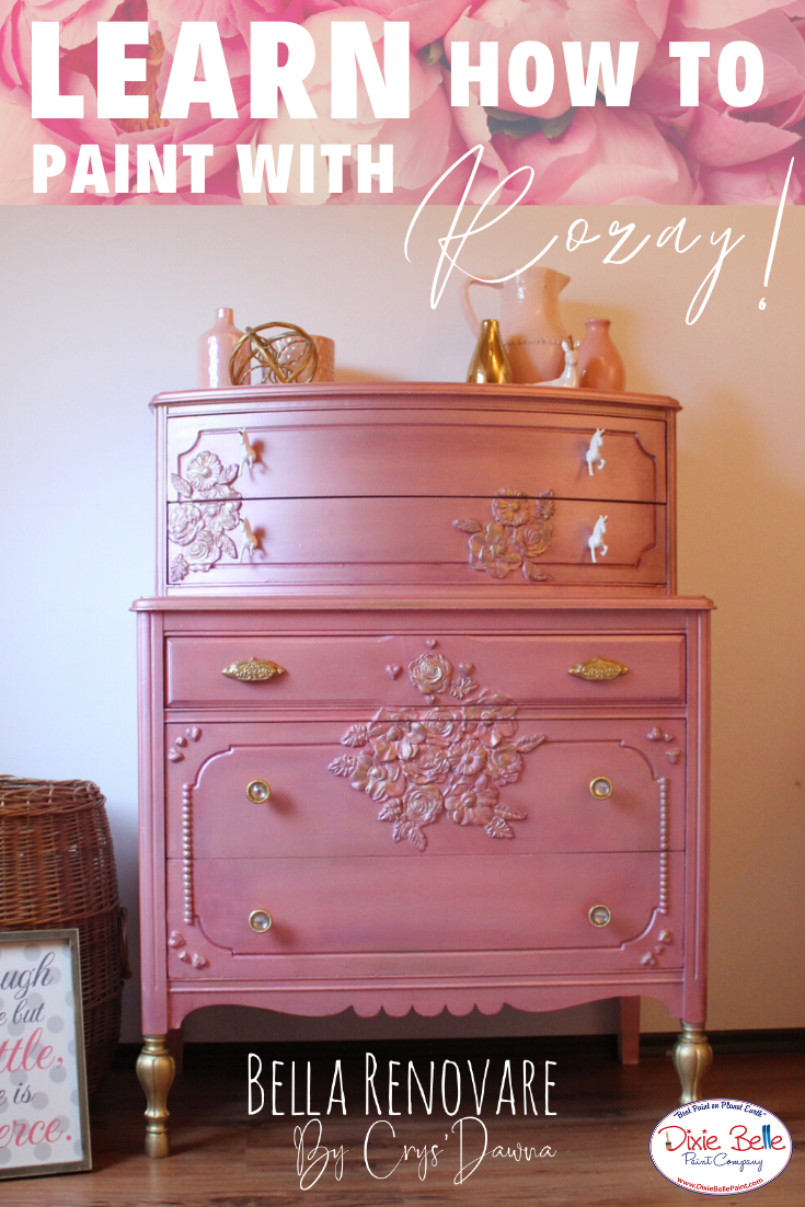 Learn How To Create A Rozay Look With Dixie Belle Paint Pink Furniture Pink Painted Furniture Painted Furniture For Sale
