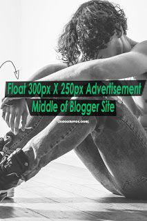 Float 300px X 250px Advertisement Middle of Blogger Site.  Float 300px X 250px Advertisement Middle of #Blogger Site.Floating advertisement #widget for Blogger.  Read Here: http://www.bloggerspice.com/2015/01/how-to-place-300px-X-250px-advertisement-at-the-middle-of-blogger-site.html