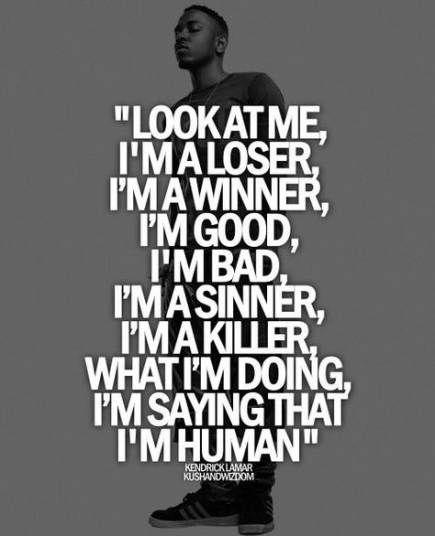 Best quotes lyrics kendrick lamar 38+ ideas #quotes