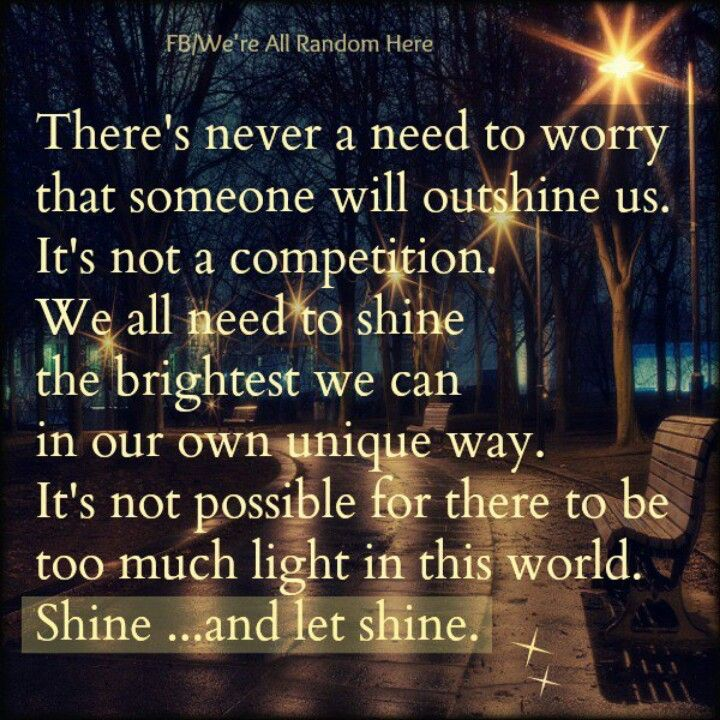 Let Your Light Shine Life Lessons Pinterest Quotes Words And