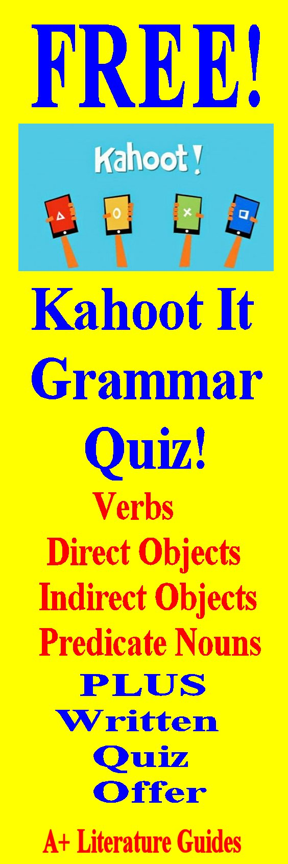 This is a link for a Kahoot It Grammar Quiz which covers verbs, direct objects, indirect objects, predicate nouns and predicate adjectives.  It also provides information on purchasing the written version of the quiz with answer key.