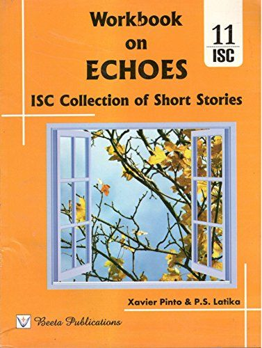 Isc workbook on echoes isc collection of short stories for isc isc workbook on echoes isc collection of short stories for isc examination in and fandeluxe Images