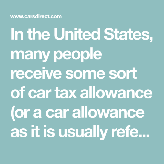 Should Car Tax Allowance Be Claimed As Income Or Reimbursement Allowance Tax The Unit