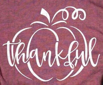Thanksgiving Shirt Decal Fall Shirt Decal Thankful Shirt Decal Heat Transfer Vinyl Decal Fall Shirts Vinyl Fall Tshirt Designs Homemade Shirts