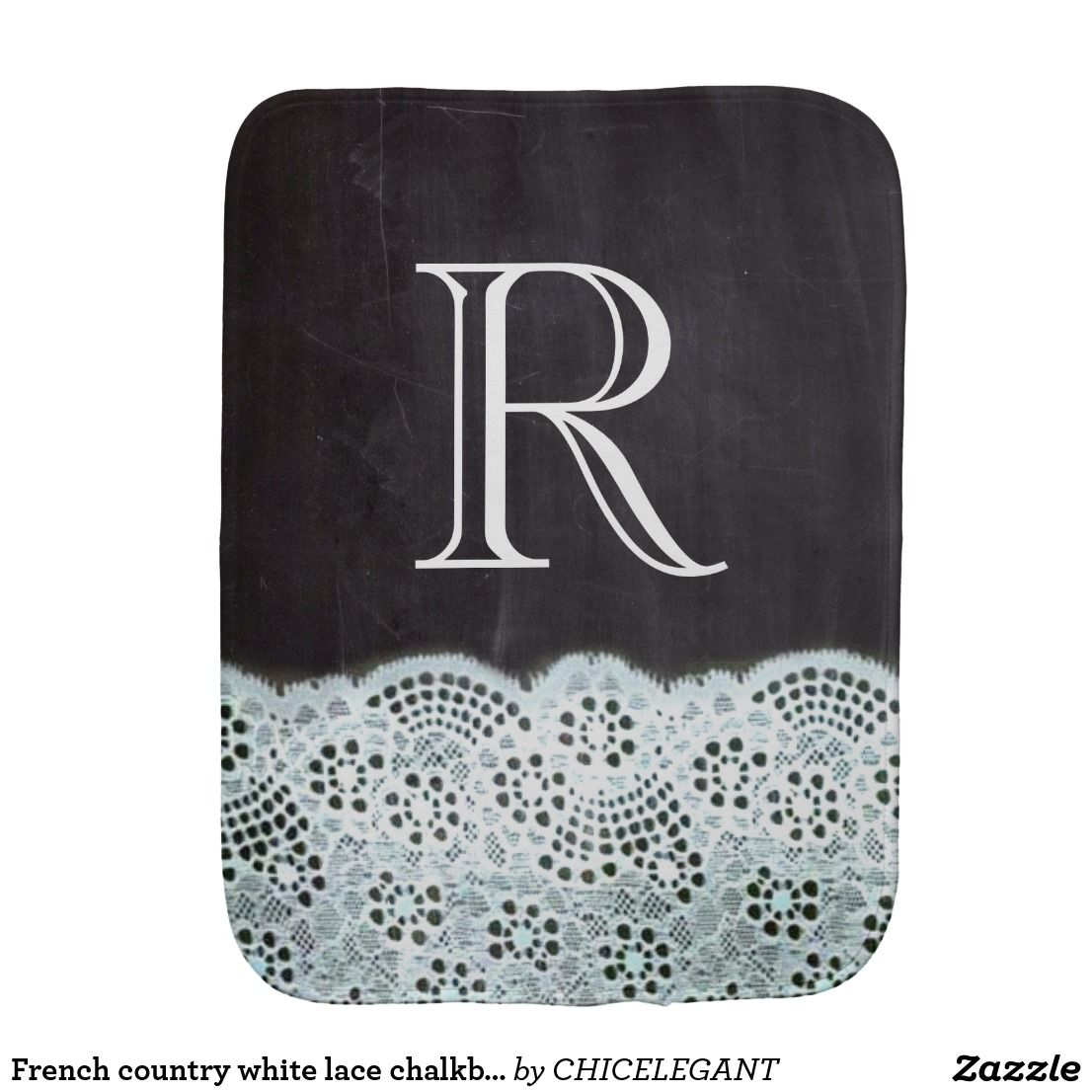 French country white lace chalkboard monogram burp
