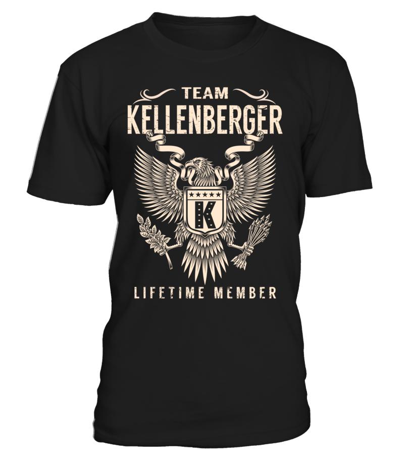 Team KELLENBERGER Lifetime Member Last Name T-Shirt #TeamKellenberger