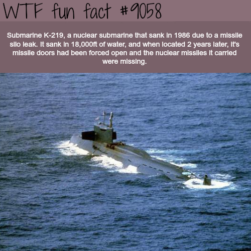 The story of K-219 Nuclear Submarine - WTF fun facts | mems | Wtf