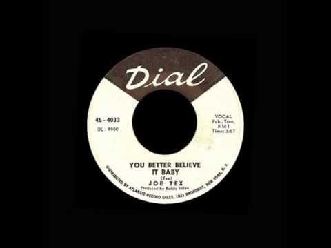 Joe Tex - You Better Believe It Baby