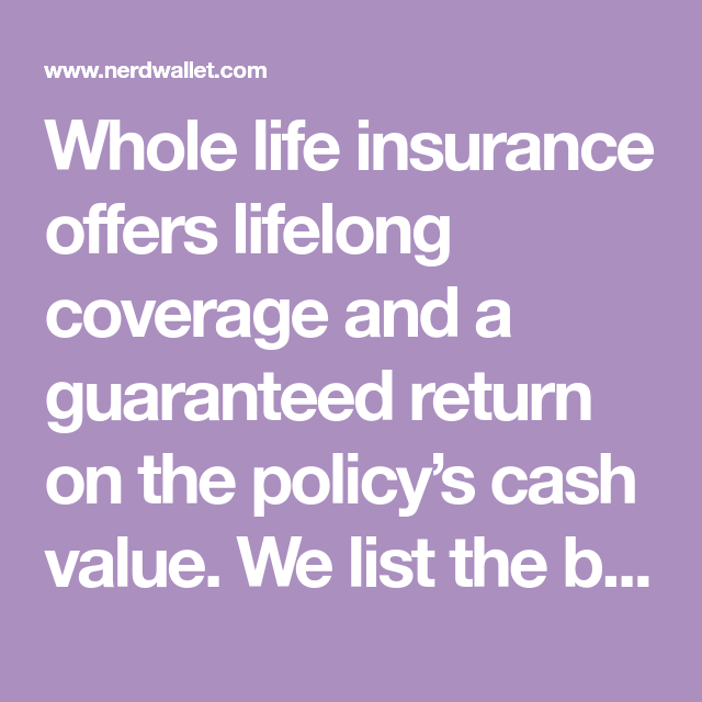 Find the Best Whole Life Insurance 2020 | Best whole life ...