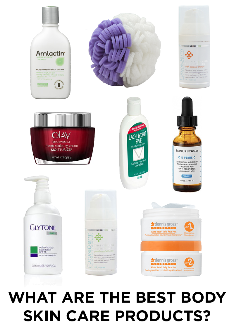 What Are The Best Body Skin Care Products Body Skin Care Skin Care Body Skin
