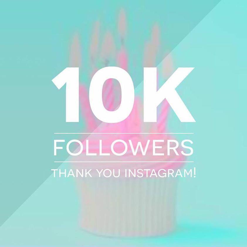 We Ve Reach A Milestone Today 10000 Instagram Followers Wow