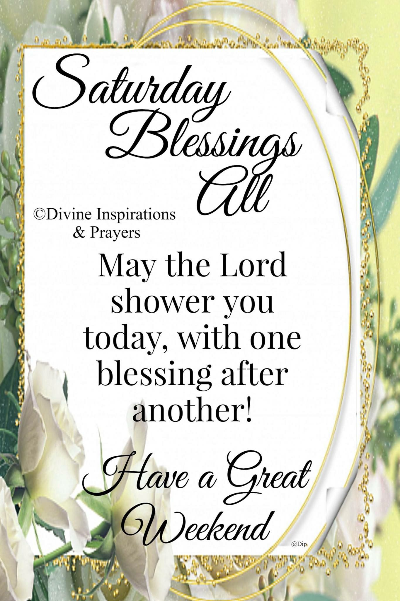 Saturday Blessings  Good morning friends quotes, Saturday morning