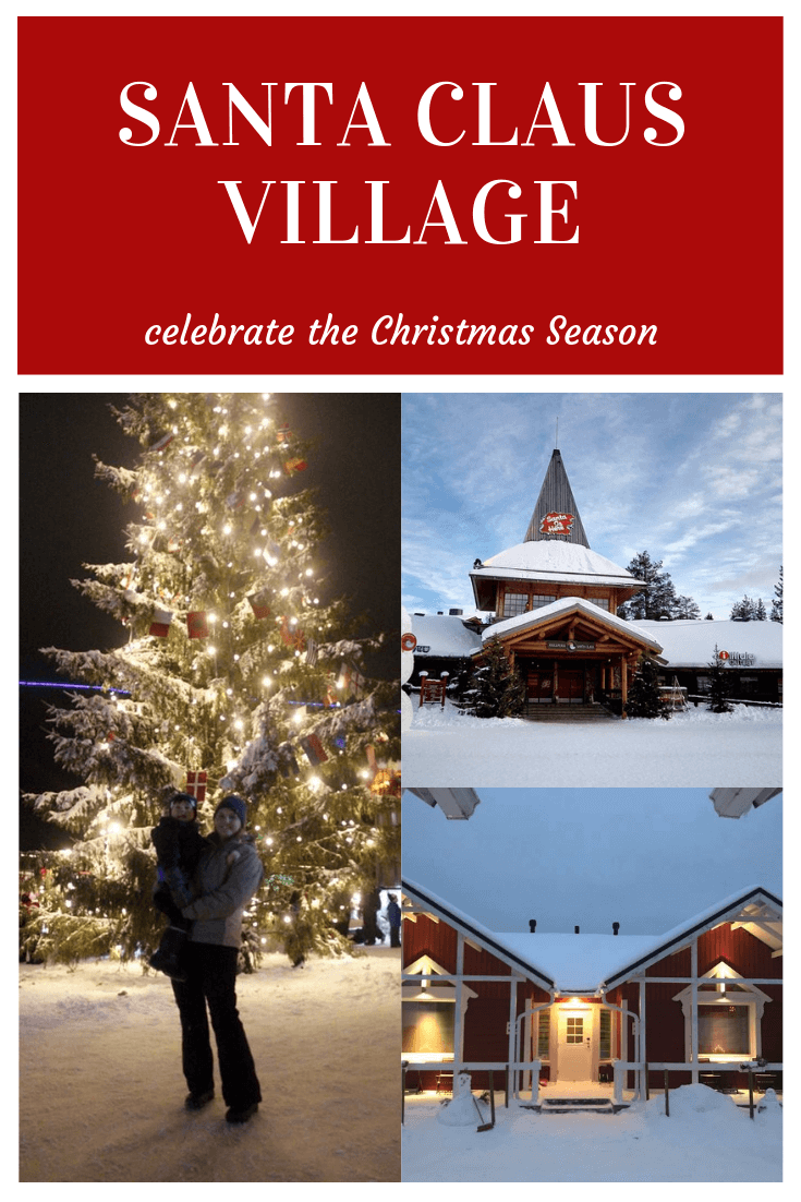 Celebrate A Lapland Christmas Holiday With Your Family In Finland The Santa Claus Village Outside Rovaniemi Finl Lapland Holidays Lapland Santa Claus Village