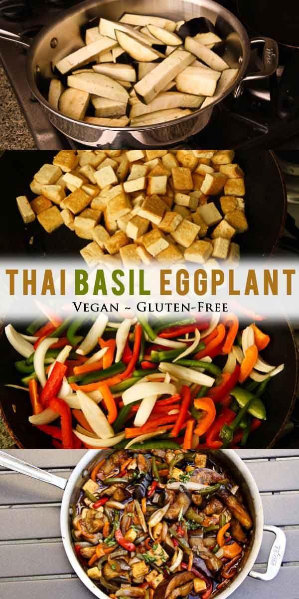 Thai Basil Eggplant Vegan Gluten Free Vegetarian Gastronomy Recipe Eggplant Dishes Recipes Eggplant Recipes