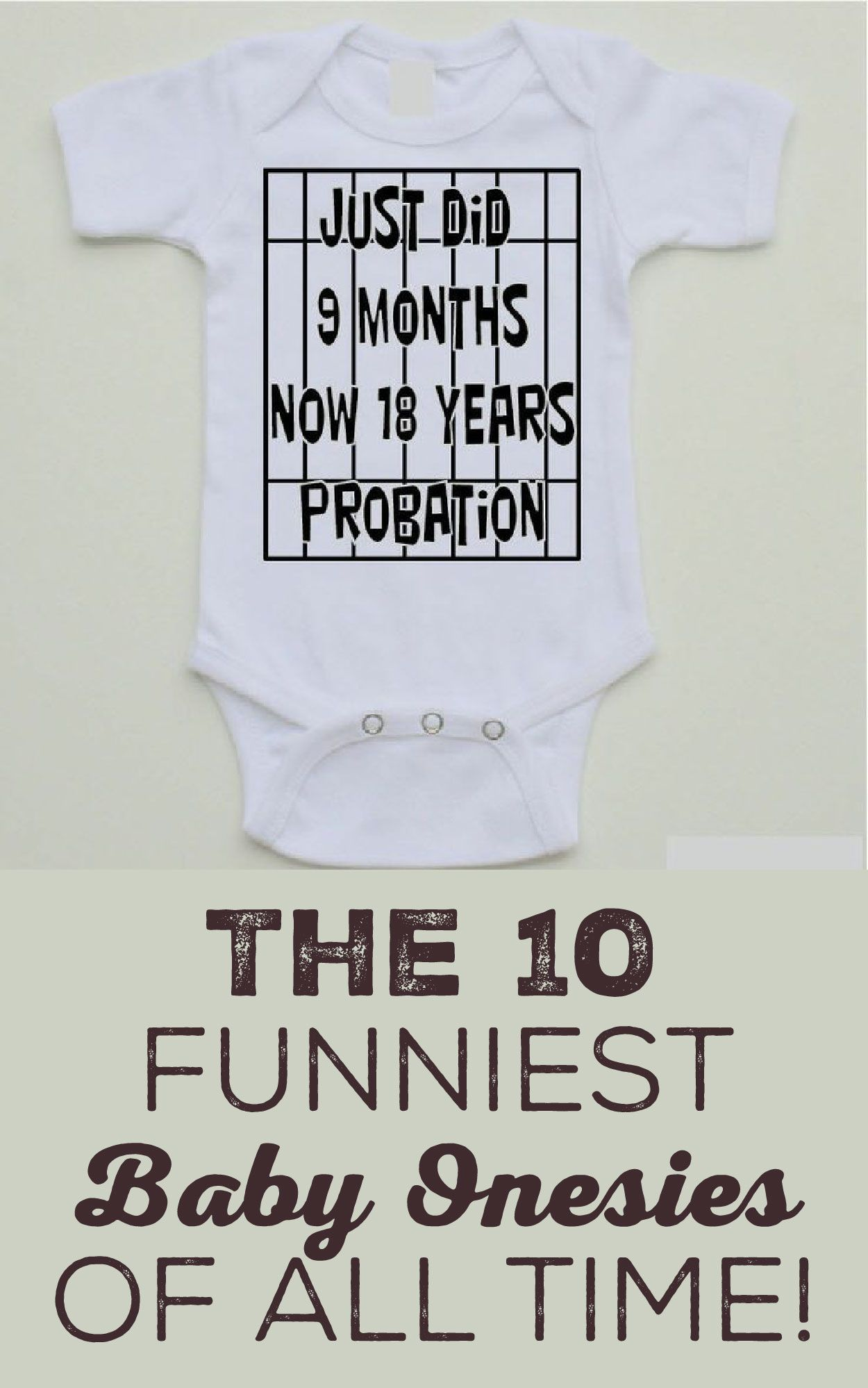 90fc643d6 Top 10 Funniest Baby Onesies of All Time! | Adorable | Funny babies ...