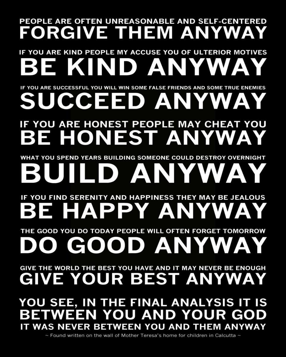 Mother Teresa Do It Anyway Paradoxical Commandments Servant