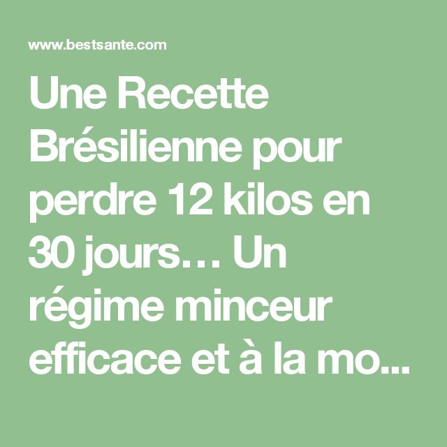 Gut gemocht Une Recette Brésilienne pour perdre 12 kilos en 30 jours… Un  HJ61