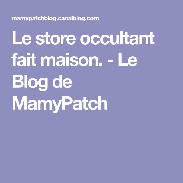 Le Store Occultant Fait Maison Le Blog De Mamypatch